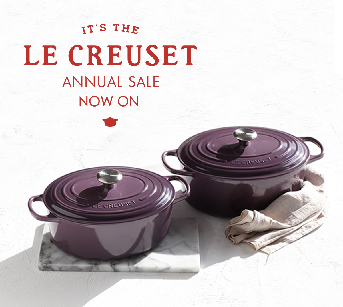 le creuset it s here the le creuset annual sale. Black Bedroom Furniture Sets. Home Design Ideas